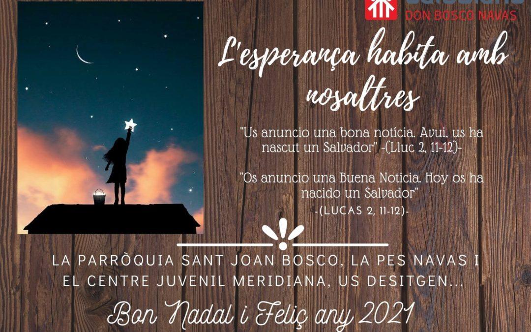 L'Obra Don Bosco Navas us desitja Bon Nadal!